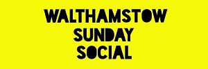 Walthamstow Sunday social